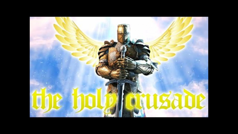 [For Honor] The Holy Crusade