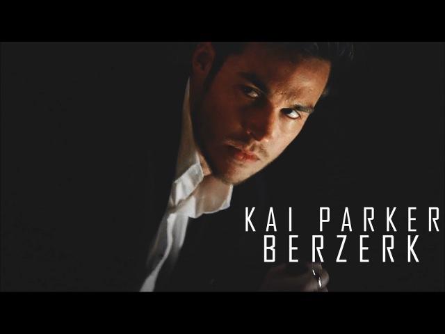 Kai Parker | B E R Z E R K [ 8 S E A S O N]