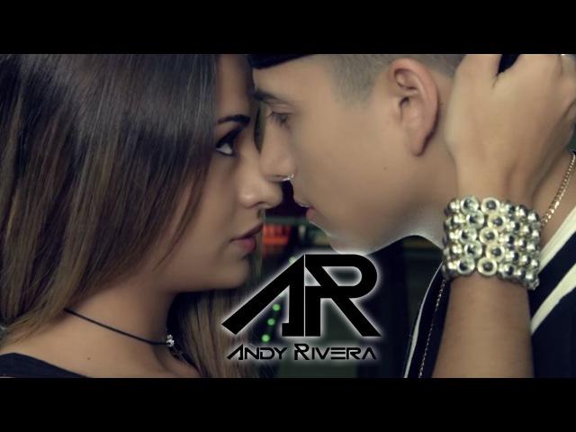 Andy Rivera - Será lo Mejor [Official Video] ®