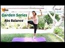 FREE Standing Abs Workout - BARLATES BODY BLITZ Garden abs balance with Linda Wooldidge