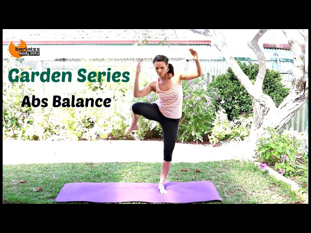 FREE Standing Abs Workout - BARLATES BODY BLITZ Garden abs balance with Linda Wooldidge