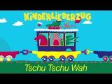 Tschu Tschu Wah - Kinderliederzug