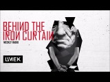 Behind The Iron Curtain With UMEK  Episode 247  Special Guest - Tomy DeClerque
