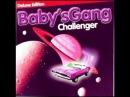 Babys Gang Challenger Deluxe Edition CD, Album, Deluxe Edition 2016