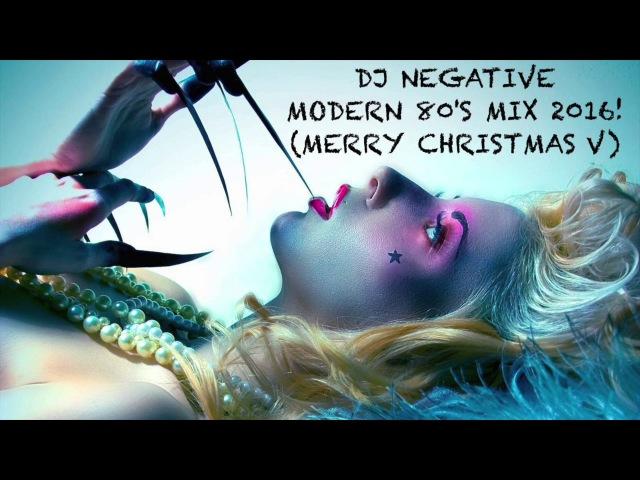 ITALO DISCO, EURODISCO, EURODANCE HI-NRG IN MERRY CHRISTMAS V MODERN 80s MIX BY DJ NEGATIVE