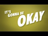 It's Gonna Be Okay (Lyric Video) The Piano Guys