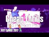 Just Dance 2017 | Cheap Thrills - Sia Ft. Sean Paul