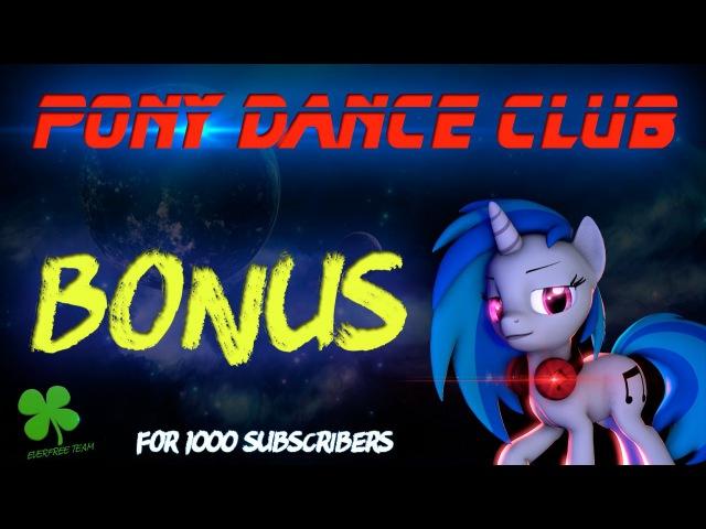 [SFM] MLP Pony dance club (Bonus for 1000 subscribers) [PMV] [engesp sub]