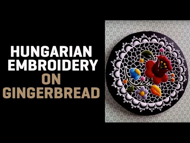 Hungarian embroidery on gingerbread by Mezesmanna | 2