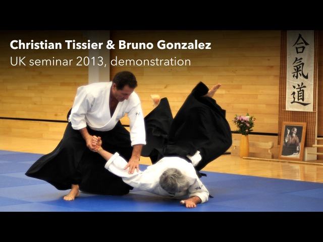 Aikido: Christian Tissier UK 2013, demonstration with Bruno Gonzalez