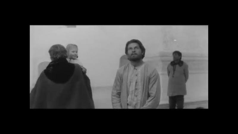 Андрей Рублёв 1966 г фрагмент о сущности любви