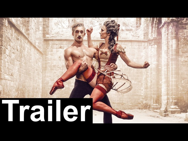 Northern Ballet - Casanova - Trailer (Sadler's Wells)