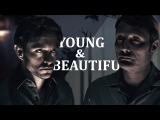 Hannibal &amp Will Young and Beautiful