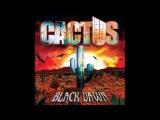 Cactus - Black Dawn (full album) (2016)