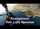 Xcitor Europatour Teil1 2 Fliegen in Spanien