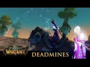 Deadmines Secret Outland Hidden Zone