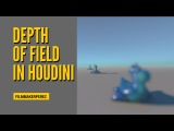 Creating a Cinematic Look with Depth of Field in Houdini