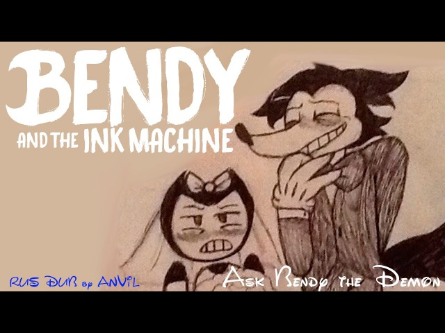 Bendy and The Ink Machine Comic Dub Rus by IBTEAM Ask Bendy the Demon