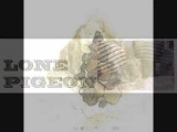 Lone Pigeon &amp King Creosote - Lone Pigeon's Wine Glass Symphony (Original Version)