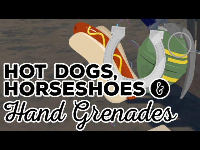 Hot Dogs, Horseshoes Hand Grenades - HTC Vive