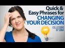 Changing your decision – Quick Easy phrases – English lessons for beginners Intermediate level