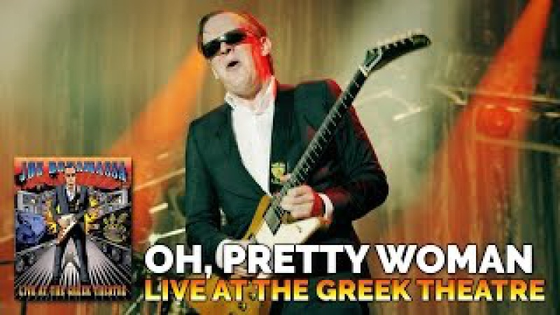 Joe Bonamassa - Oh, Pretty Woman - Live At The Greek Theatre