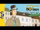 Around the World in 80 Days 1 London, England, 1872 Level 6 By Little Fox