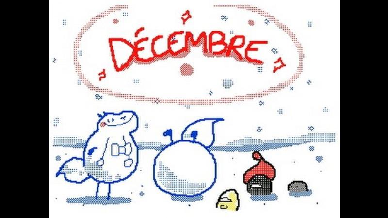 December-Décembre ) Animation