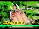 Nail art: Học nail: Dạy làm nail: Đắp bột nổi 3D KIM NHUNG ETV nail 01000 part 2