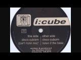ICube - Disco Cubizm (Daft Punk Mix)