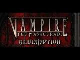 Vampire The Masquerade Redemption theme(Dark Age)