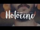 Holocene: How Bon Iver Creates A Mood