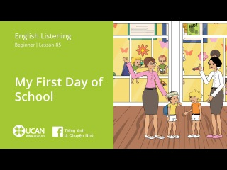 Learn English Listening | Beginner - Lesson 85. My First Day of School