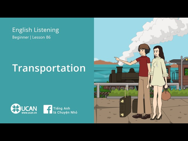 Learn English Via Listening | Beginner - Lesson 86. Transportation