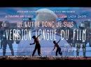 Film JE LUTTE DONC JE SUIS (version longue)