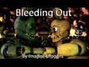 Sfm/Fnaf Tergiversation Bleeding Out Song by Imagine Dragons Part 2 to Aftermath