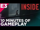 10 Minutes of INSIDE Gameplay: LIMBO's Spiritual Successor at E3 2016