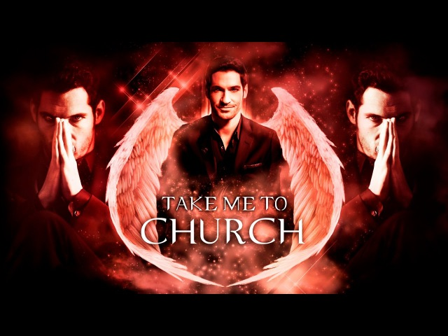 Lucifer | Take Me to Church