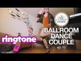 BALLROOM DANCE COUPLE ep.10 - RINGTONE