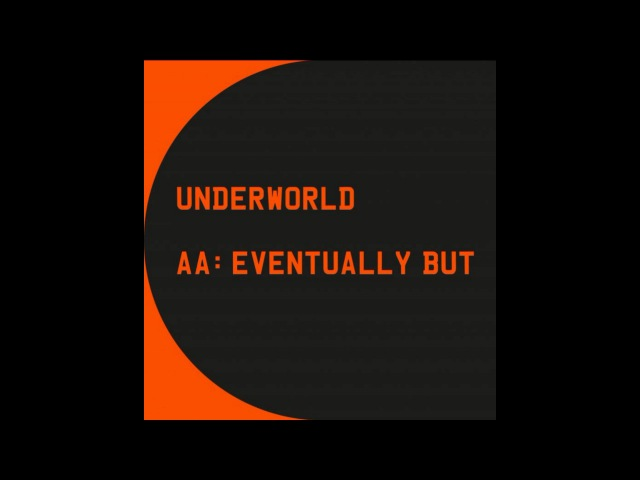 Underworld Ewen Bremner - Eventually But (Spud's Letter to Gail) (T2 Trainspotting OST)