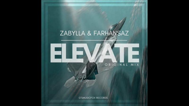 Zabylla Farhansaz Elevate Original Mix Soon w Gsmusicfox Records