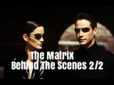 The Matrix with Keanu Reeves (Behind The Scenes) 2/2