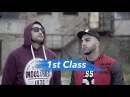 Paster x Dost x OD 1st Class Official Music Video