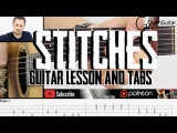 Stitches Shawn Mendes Guitar Lesson &amp Tabs