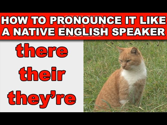 How to Pronounce There Theyre and Their Like a Native English Speaker - EnglishAnyone com