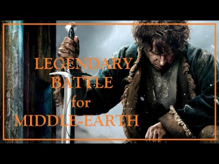 LEGENDARY BATTLE for MIDDLE-EARTH | The HOBBIT:Trilogy