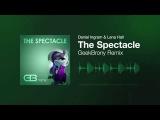 Daniel Ingram - The Spectacle (GeekBrony Remix)