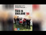 Это Англия. Год 1986 (2010) This Is England '86