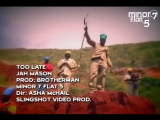 JAH Mason - Too Late (Ivan Riddim)