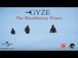 GYZE - The Bloodthirsty Prince